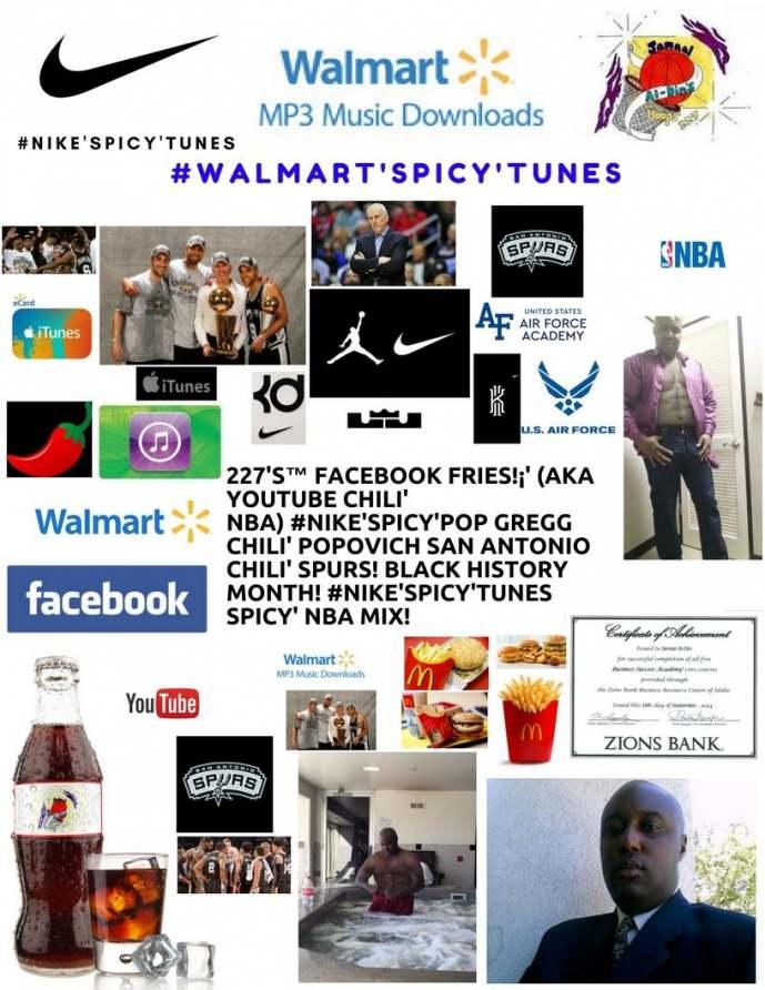 227's™ Facebook Fries!¡' (aka YouTube Chili' NBA) #Nike'Spicy' Pop NBA