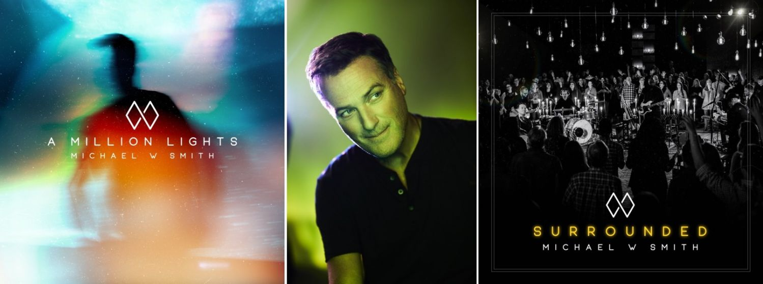 Michael W. Smith releases A Million Lights Feb.16, Surrounded Feb. 23, 2018.