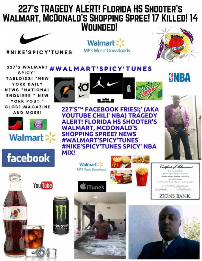 227's™ TRAGEDY ALERT! Florida HS Shooter's Walmart, McDonald's Shopping Spree!