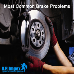Most Common Brake Problems