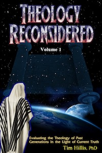 'Theology Reconsidered' by Tim Hillis, PhD