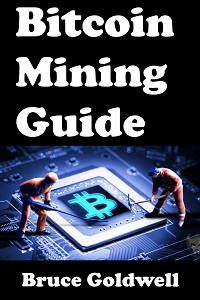 Bitcoin Mining Guide