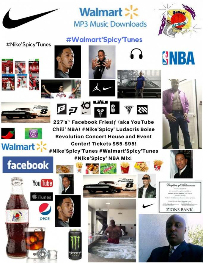 227's™ Facebook Fries!¡' (aka YouTube Chili' NBA) Ludacris #Nike'Spicy' NBA