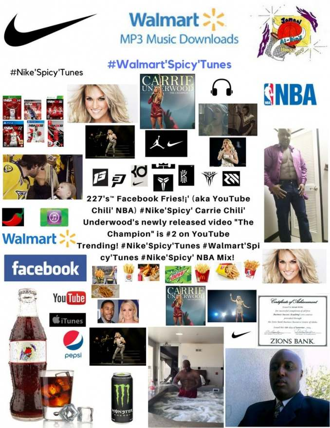227's™ Facebook Fries!¡' (aka YouTube Chili' NBA) #Nike'Spicy' The Champion!