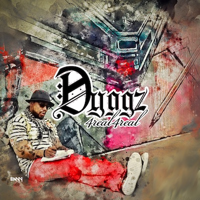 Dyggz - 4Real4Real