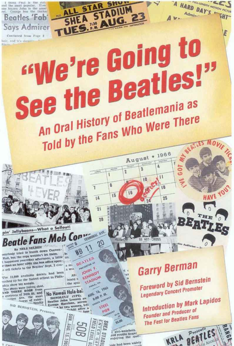 """We're Going to See The Beatles!"" by Garry Berman"