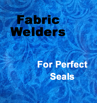Fabric Welders for Perfect Seals