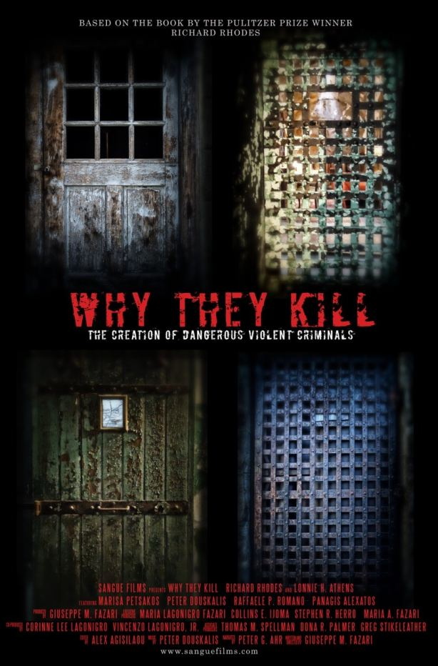 Film poster | Why They Kill: The Creation of Dangerous Violent Criminals