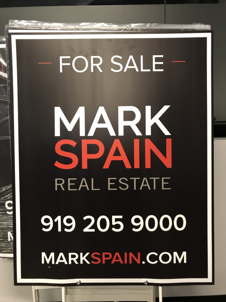 A Raleigh Mark Spain Real Estate for sale yard sign--coming to a yard near you!