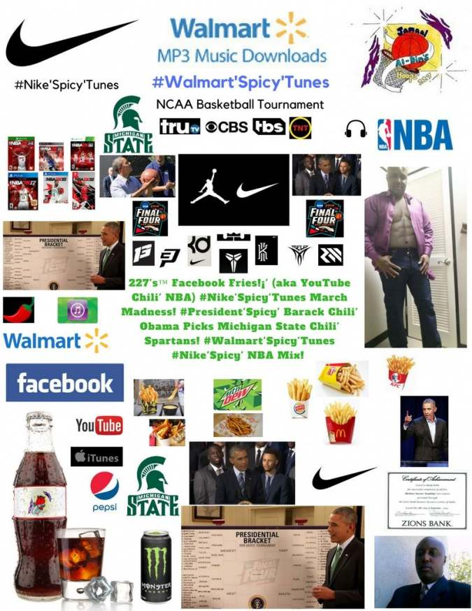 227's™ Facebook Fries!¡' (aka YouTube Chili' NBA) #Nike'Spicy' March Madness!
