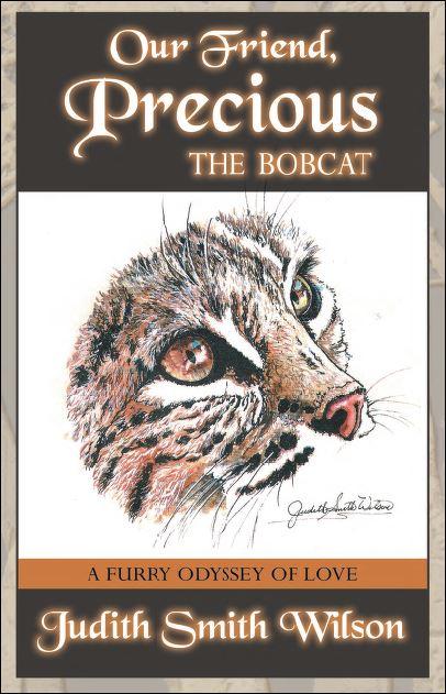 Our Friend, Precious: The Bobcat