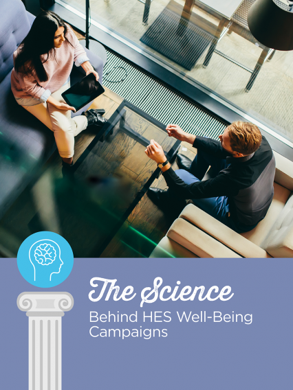 The Science Behind HES Well-Being Campaigns