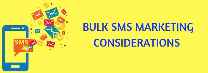 Bulk SMS Marketing Considerations