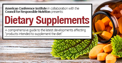6th Annual Legal, Regulatory and Compliance Forum on Dietary Supplements