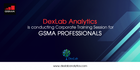 DexLab Analytics is conducting Corporate Training Session for GSMA Professionals