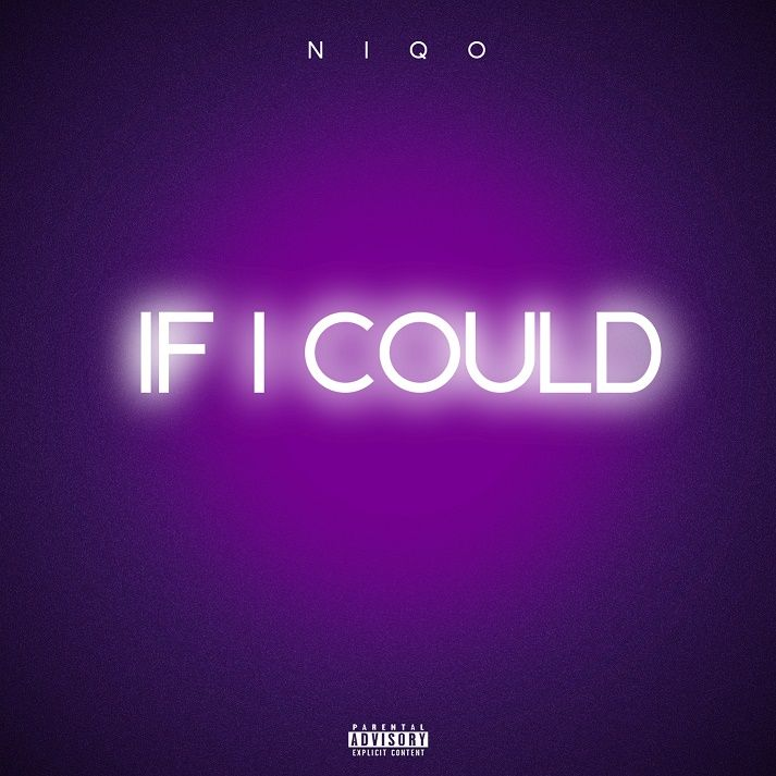 "Niqo P - ""If I Could"""