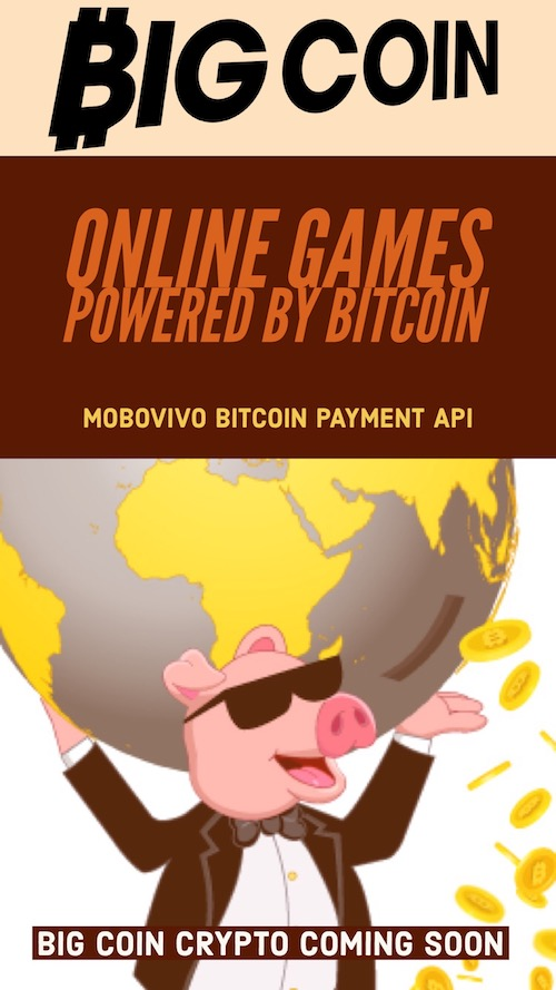 Big Coin Crypto uses Mobovivo Bitcoin Payment API