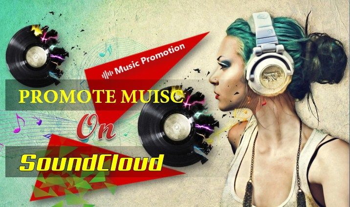 Music Promotion on SoundCloud Gets Your Music Viral and