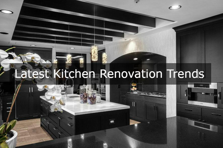 Latest Kitchen Renovation Trends