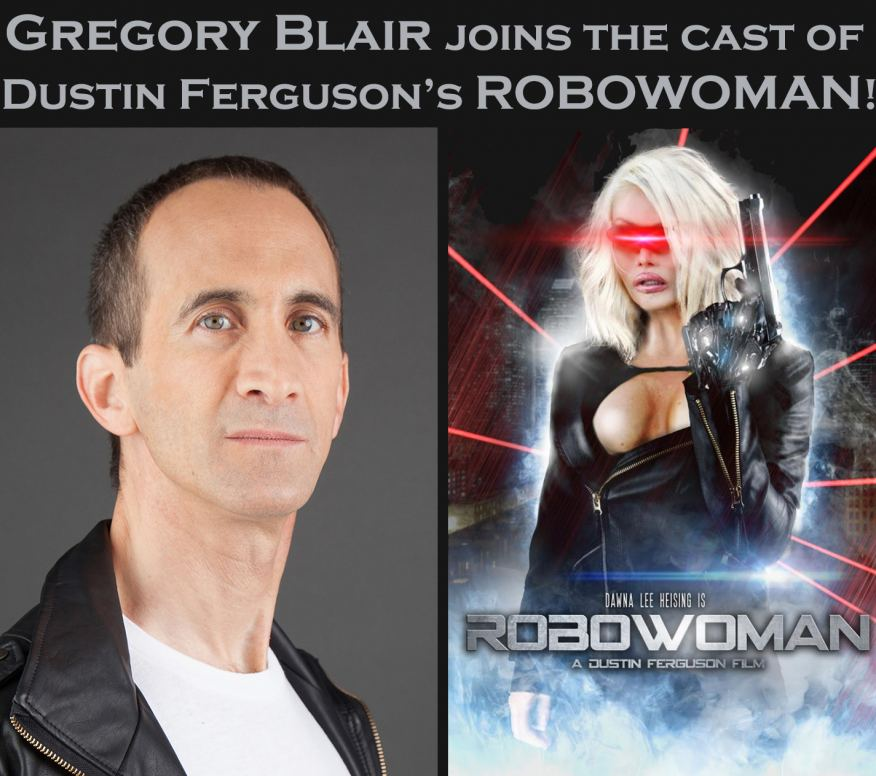 "Gregory Blair Cast in ""Robowoman"""