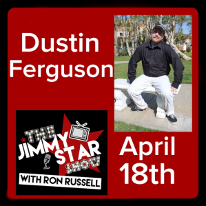 Dustin Ferguson on The Jimmy Star Show With Ron Russell