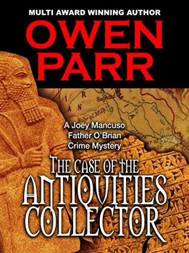 Owen Parr - The Case of the Antiquities Collector