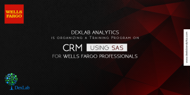 DexLab Analytics is organizing a Training Program on CRM Using SAS