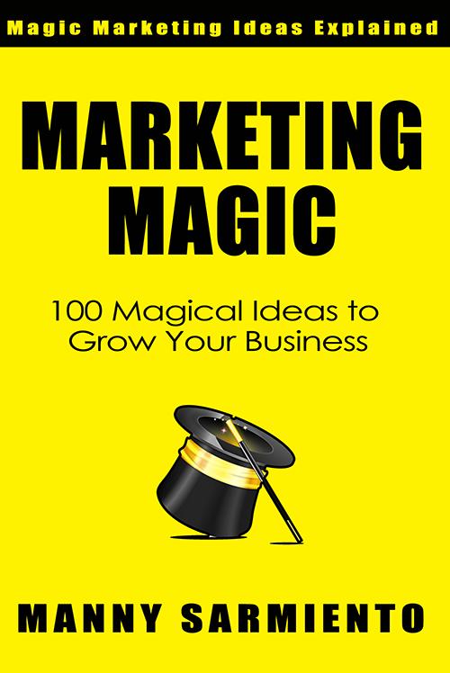 Marketing Magic by Manny Sarmiento