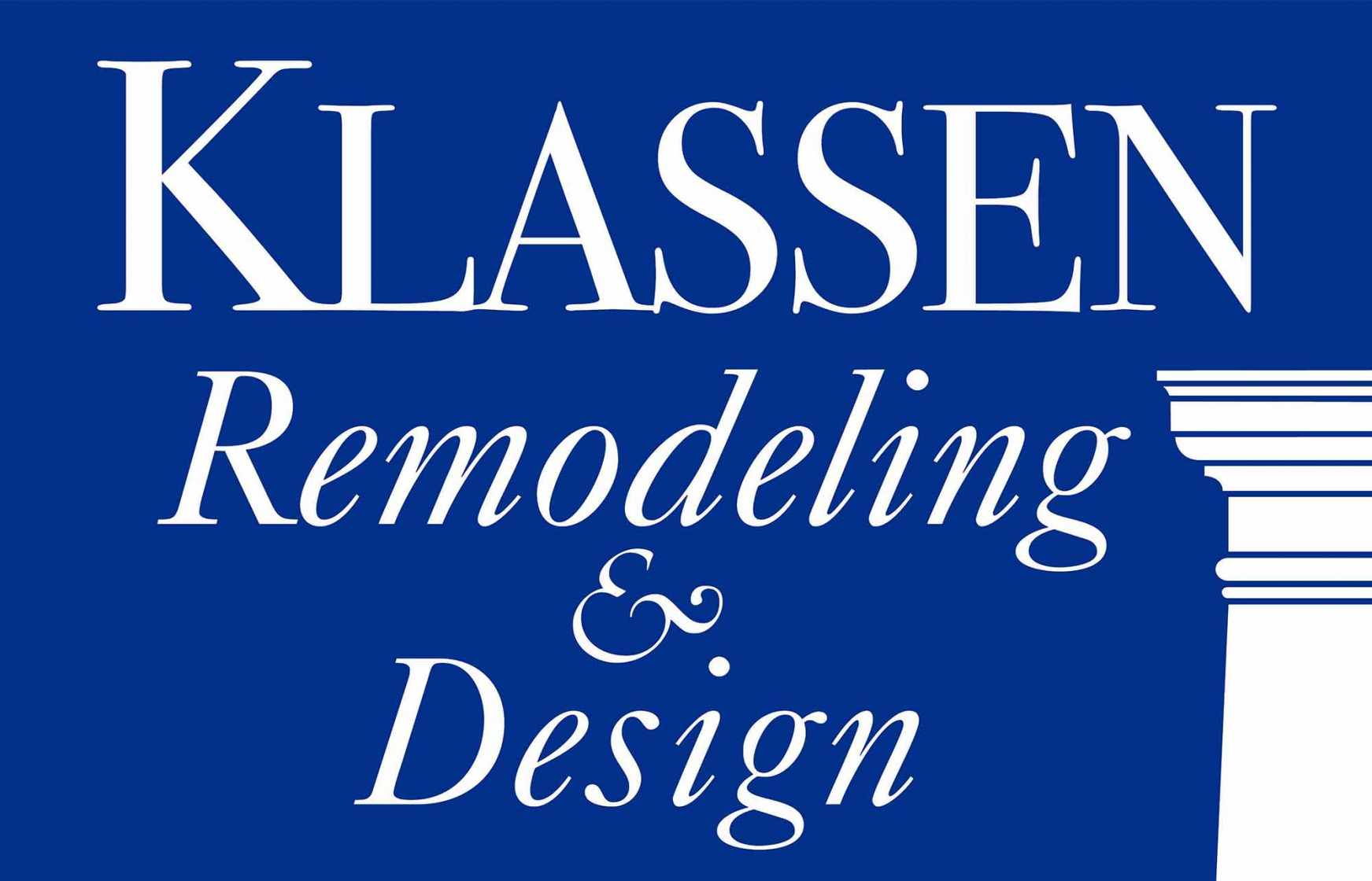 Klassen Remodeling & Design, providing award-winning customer service