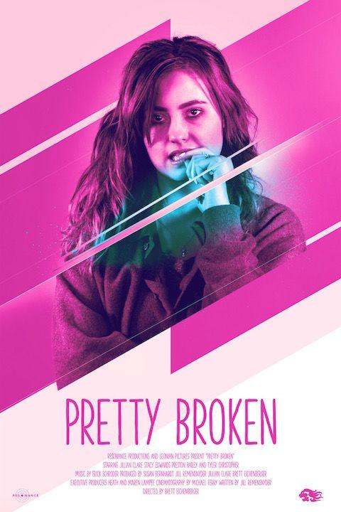 Pretty Broken Film Poster