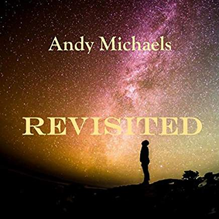"Andy Michaels ""Revisited"" featuring ""Lucretia's Eylandt"""