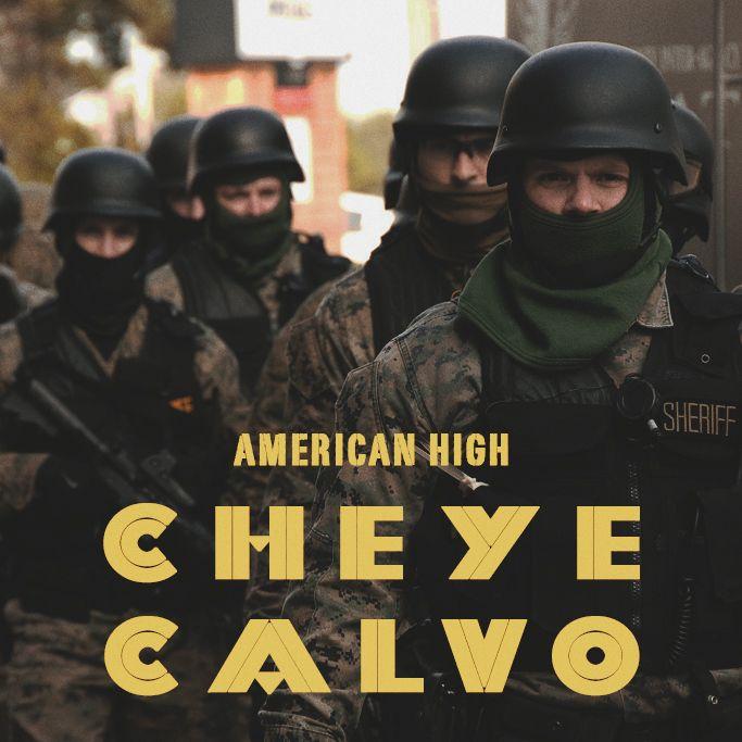 """American High - """"Cheye Calvo"""""""