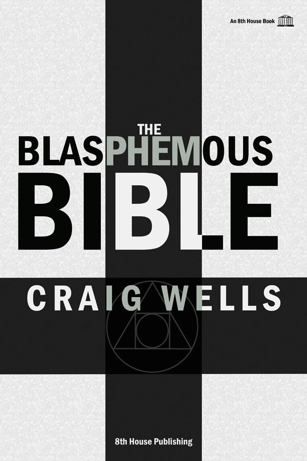 The Blasphemous Bible - Front Cover