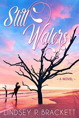 Still Waters by Lindsey P. Brackett