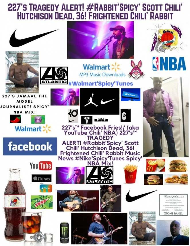 227's Tragedy Alert! Scott Chili' Hutchison Dead, 36! #Nike'Spicy'Tunes NBA
