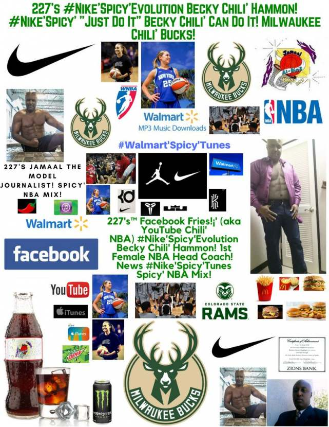 227's Facebook Fries (aka YouTube Chili' NBA) #Nike'Spicy'Evolution Becky Chili'