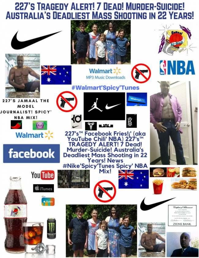 227's Tragedy Alert! 7 Dead! Murder-Suicide! Australia's worst in 22 Years!