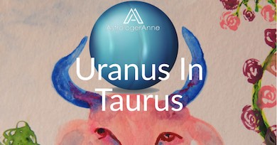 Wildcard planet Uranus just moved signs-get the guide to seismic changes coming.