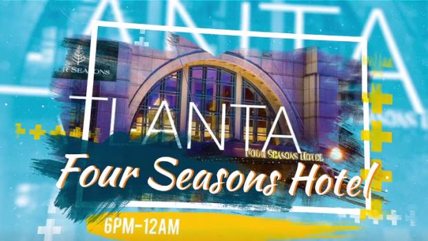 Four Seasons Hotel Atlanta June 23, 2018 Gala Event 6p.m.