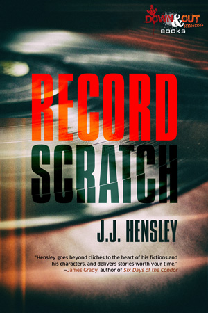 Record Scratch by J.J. Hensley