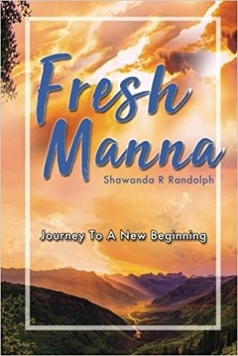 Fresh Manna: Journey To A New Beginning