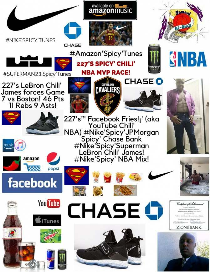 227's Facebook Fries (aka YouTube Chili' NBA) #Nike'Spicy' LeBron #23'liciously'