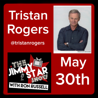 Tristan Rogers To Guest On The Jimmy Star Show With Ron Russell