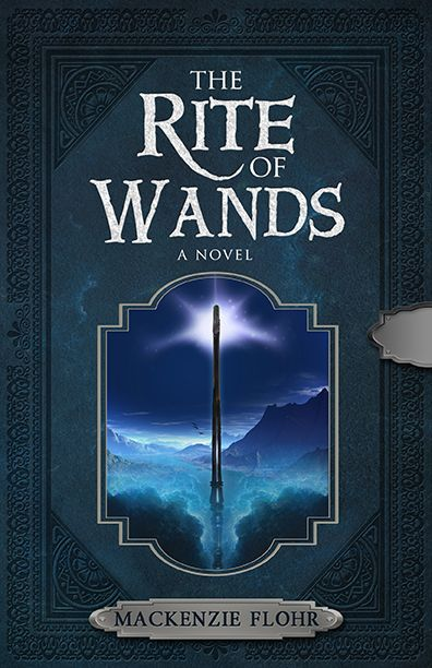 The Rite of Wands by award-winning author Mackenzie Flohr