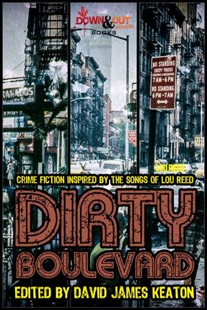 Dirty Boulevard edited by David James Keaton