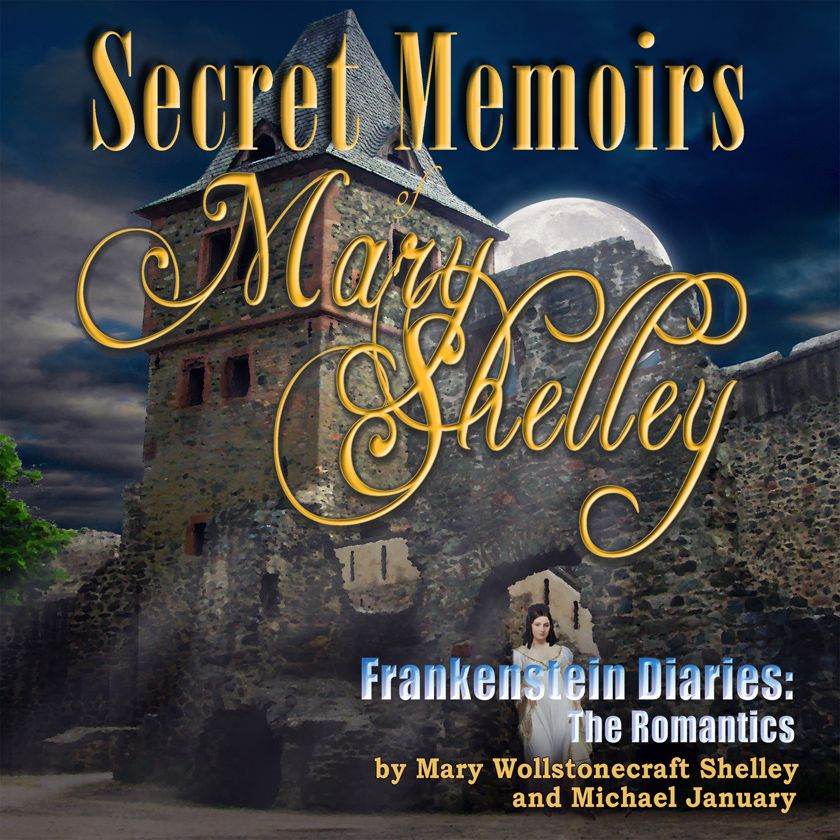 Secret Memoirs of Mary Shelley Audiobook
