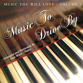 MUSIC TO DRIVE BY -STAN WIEST PIANIST