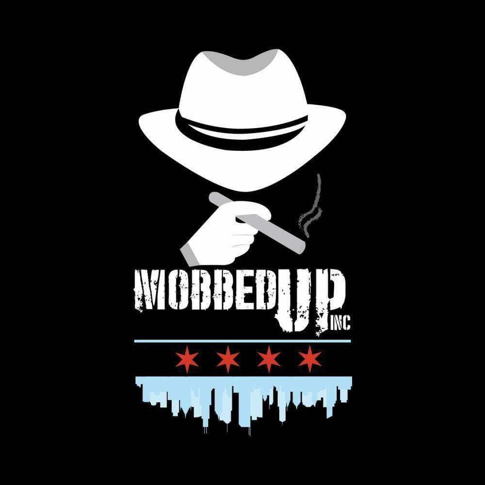 Mobbed Up Inc
