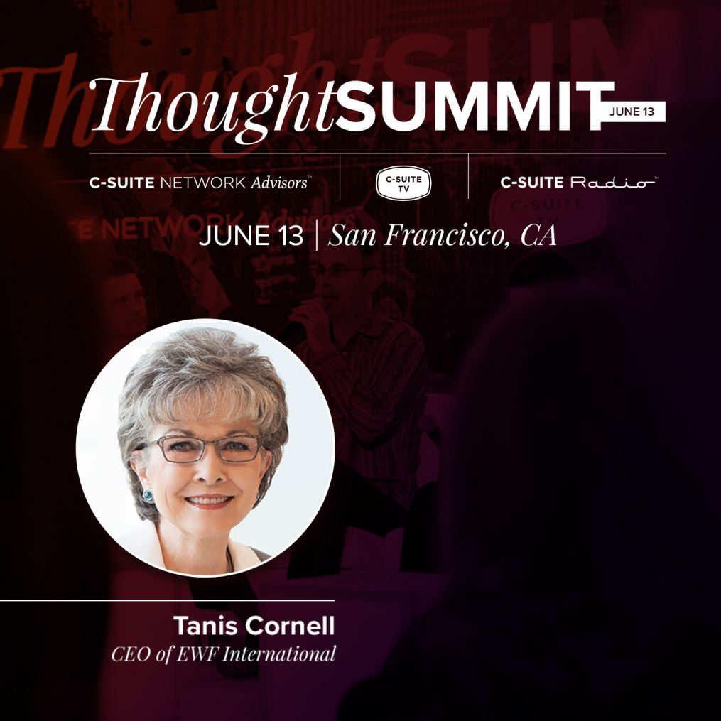 C-Suite Thought Summit - Tanis Cornell