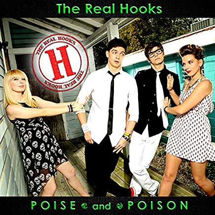 "The Real Hooks ""Poise and Poison"""